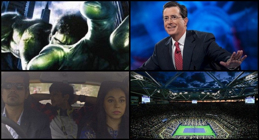 Clockwise: A still from 'Hulk', Stephen Colbert, TVF Tripling and the US Open Arena